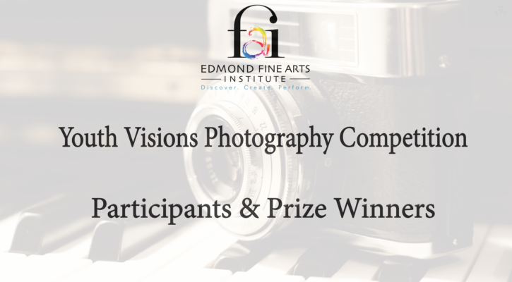 Youth Visions Photography Competition Participants & Prize Winners